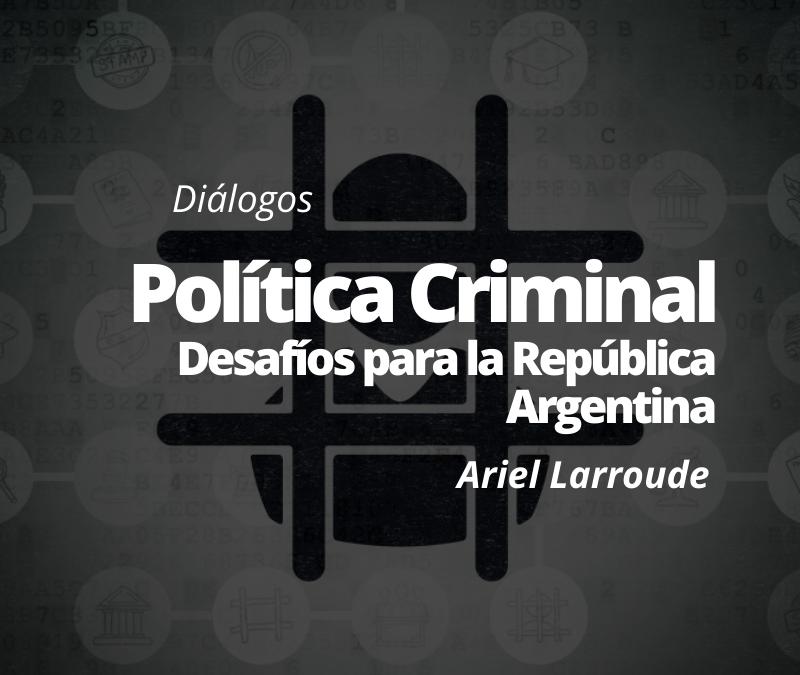 Política Criminal Argentina