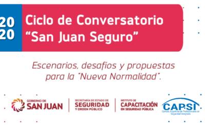 """Ciclo de Conversatorio """"San Juan Seguro"""""""