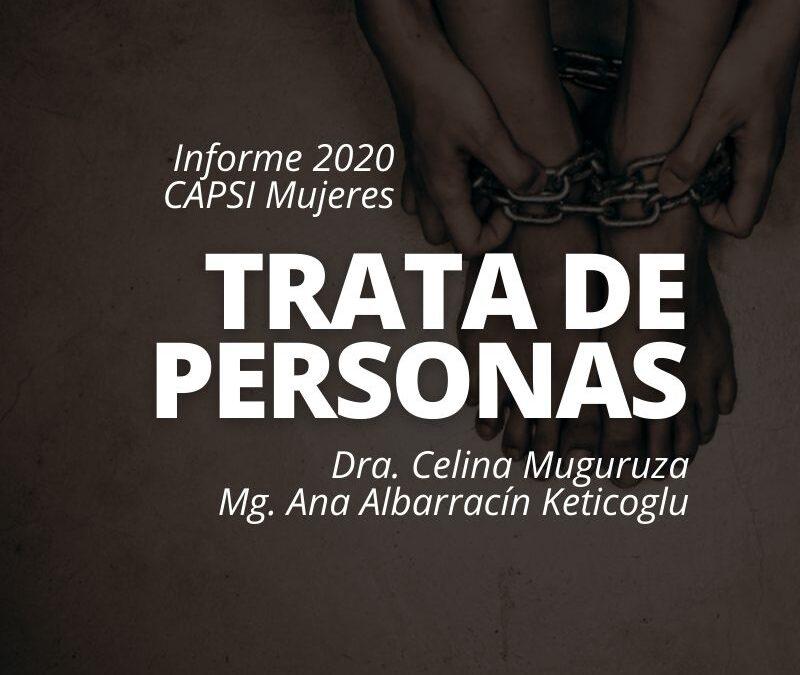 Informe 2020 CAPSI Mujeres: Trata De Personas