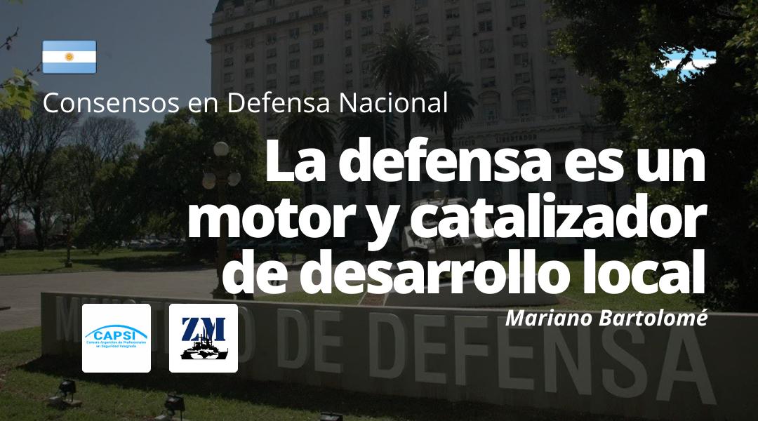 La defensa es un motor y catalizador de desarrollo local